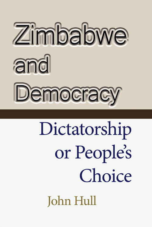 Zimbabwe and Democracy by John Hull
