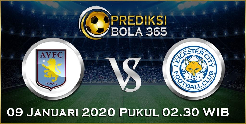 Prediksi Skor Bola Leicester vs Aston Villa 09 January 2020 Akurat Hari Ini