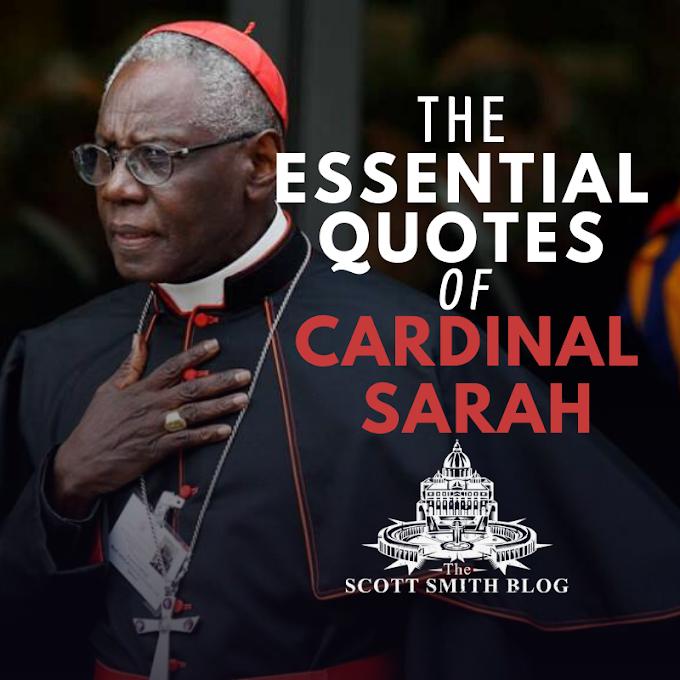 The Essential Quotes of Robert Cardinal Sarah