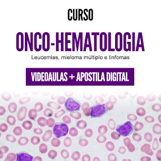 Curso de Hematologia - Módulo de Onco-hematologia