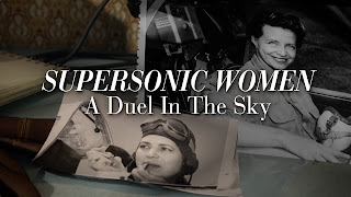 Supersonic Women A Duel in the Sky (2015) Δειτε Ντοκιμαντερ online
