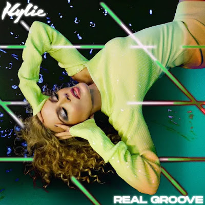 Get Right With Kylie Minogue's NEWLY Unleashed Real Groove Remix EP!