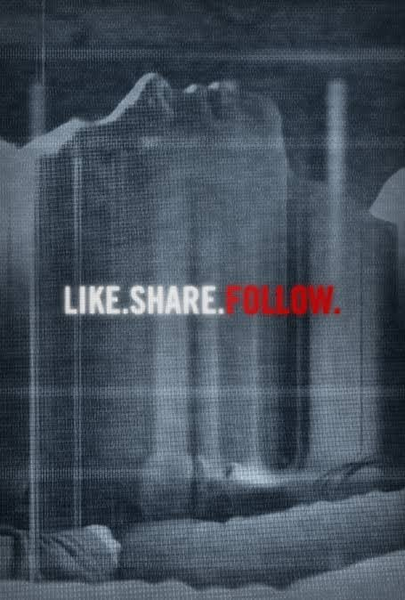 Like.Share.Follow. (2017)