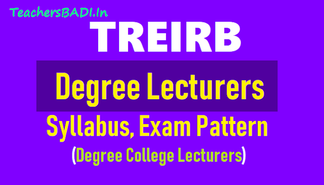 treirb dl posts syllabus,exam pattern,degree college lecturer posts recruitment syllabus,exam pattern,telangana recruitment board dl posts exam pattern syllabus for dls recruitment,treirb tgt,pgt,principal,dl,jl,pd,pet,librarian,special teachers,staff nurse,health supervisor posts recruitment syllabus exam pattern