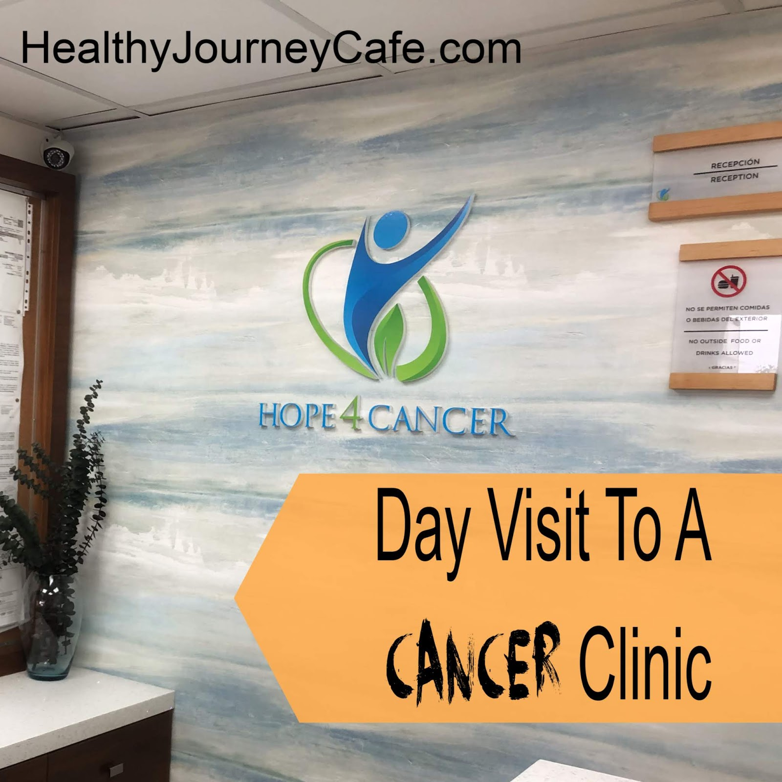 Day Visit To A Cancer Clinic Healthy Journey Cafe