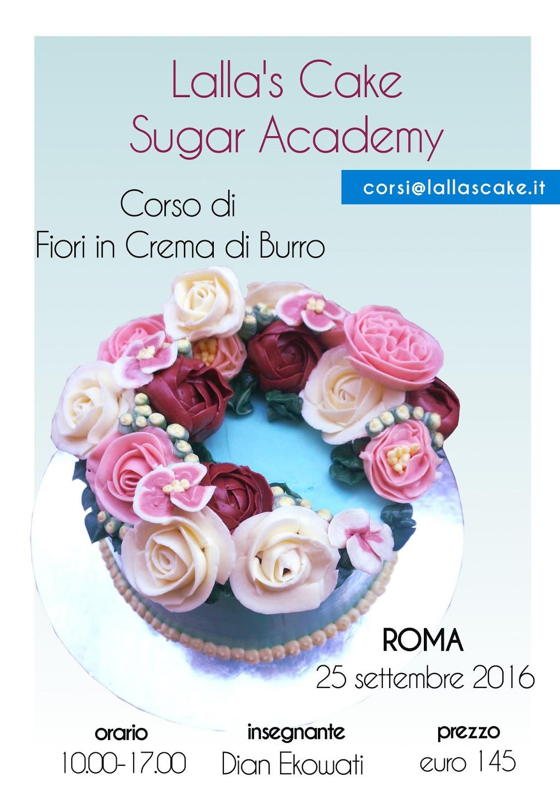 Corso di fiori in crema di burro lalla 39 s cake cake for Corso di designer