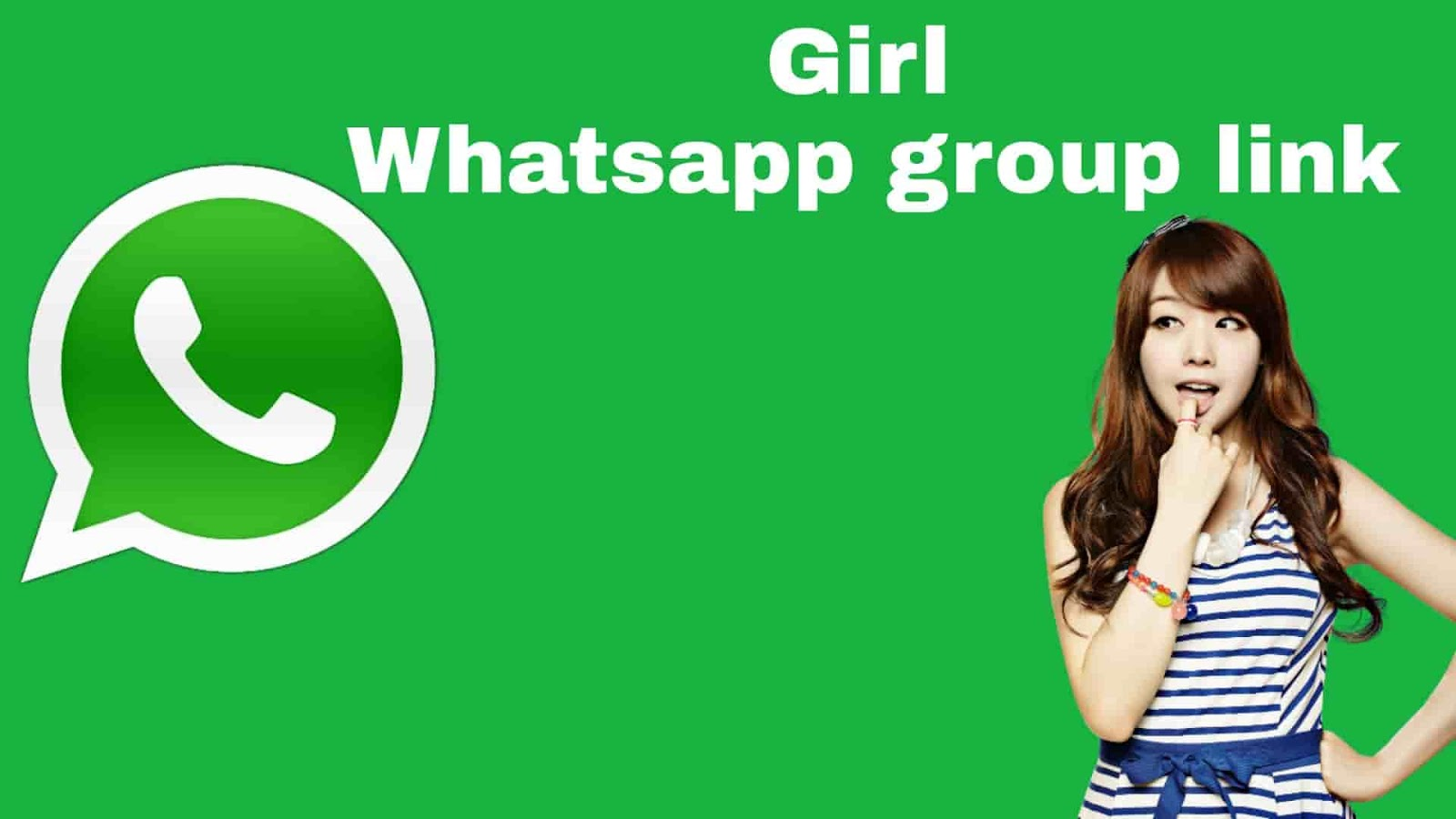 Girl Whatsapp group link | Full active girl Whatsapp group link 2019