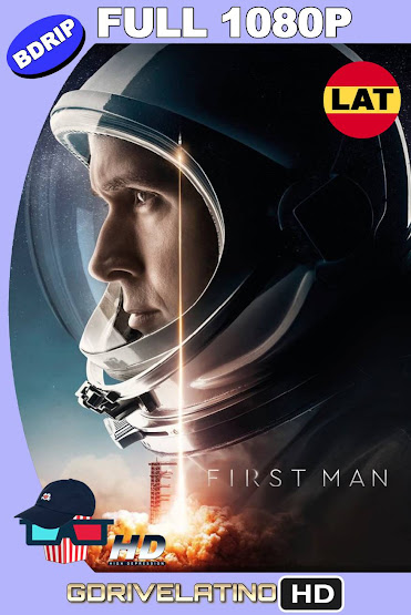 El Primer Hombre en la Luna (2018) IMAX BDRip 1080p Latino-Ingles MKV