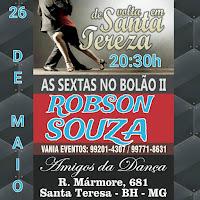 Robson Souza de volta no Bolão II Santa Teresa - BH