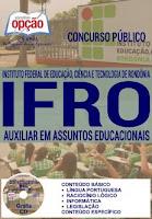 Apostila Concurso IFRO Auxiliar em Assuntos Educacionais 2016.