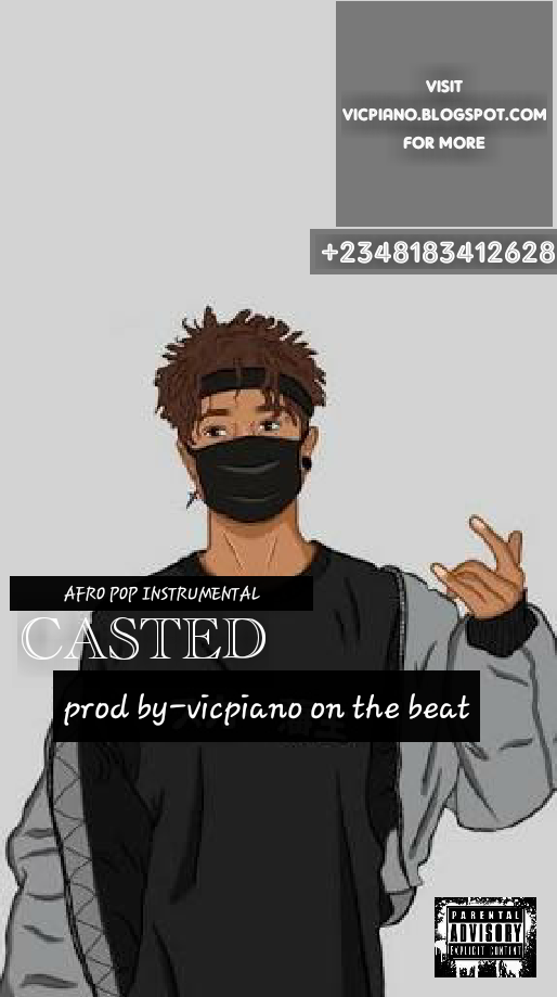 CASTED (AFRO POP INSTRUMENTAL BY VICPIANO)
