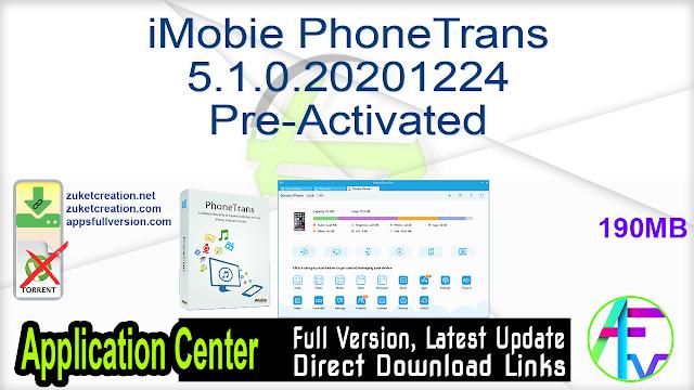 iMobie PhoneTrans 5.1.0.20201224 Pre-Activated