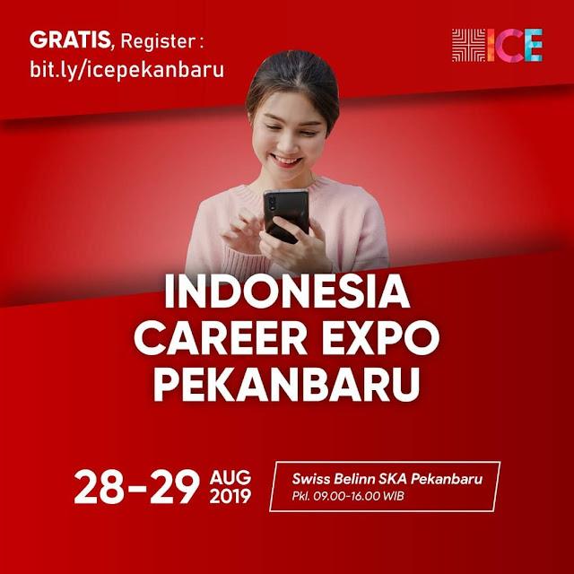 Indonesia Career Expo Pekanbaru Bulan Agustus 2019