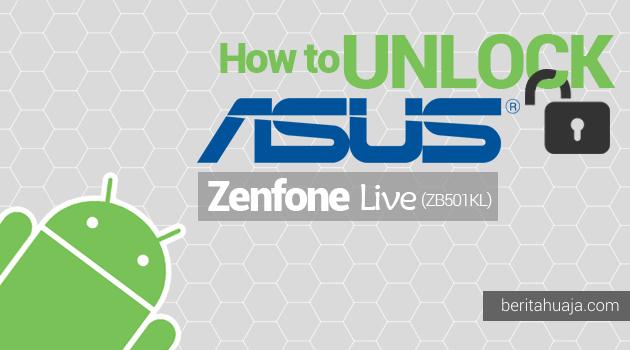 How to Unlock Bootloader ASUS Zenfone Live ZB501KL Using Unlock Tool Apps