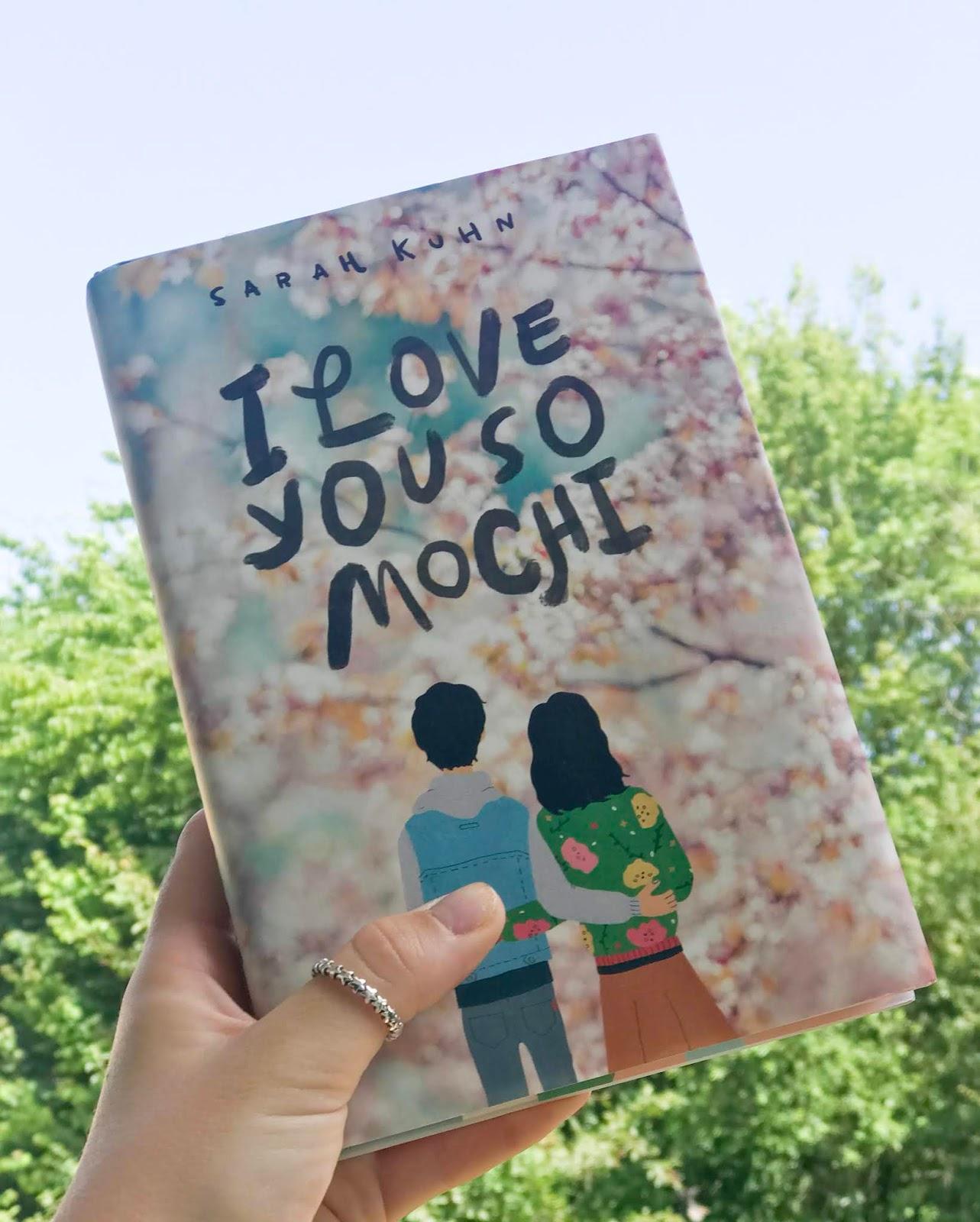I Love You So Mochi - Sarah Kuhn | Book Review