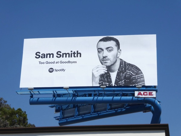 Sam Smith Too Good at Goodbyes Spotify billboard