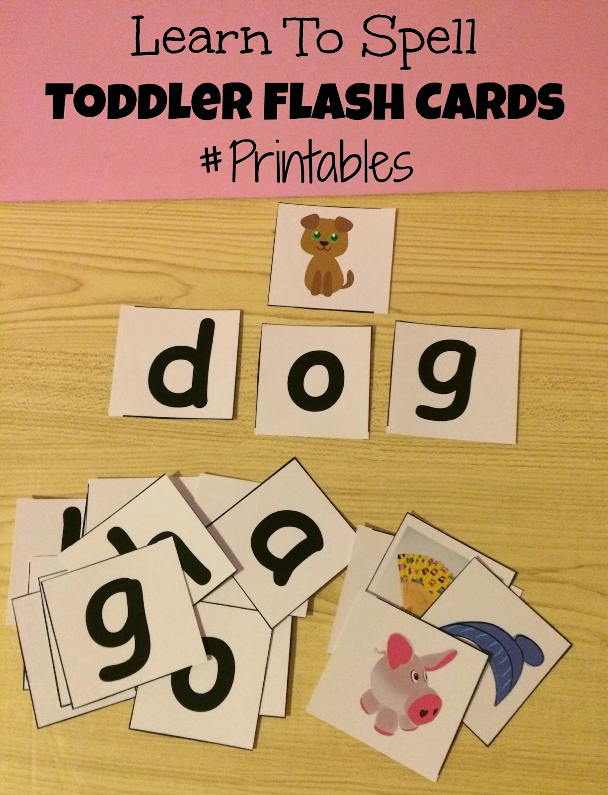 Learn To Spell Toddler Flash Cards Printable