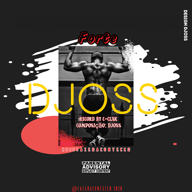 Djoss - Forte [Prod. C-Clack] [Rap Hip Hop] (2020)
