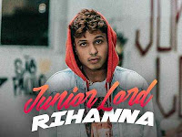 Junior Lord - Rihanna | Download