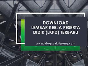 Download Lembar Kerja Peserta Didik (LKPD) Terbaru