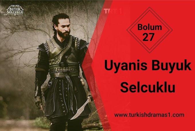 Uyanis Buyuk Selcuklu Episode 27 English and Urdu Subtitles - osman online