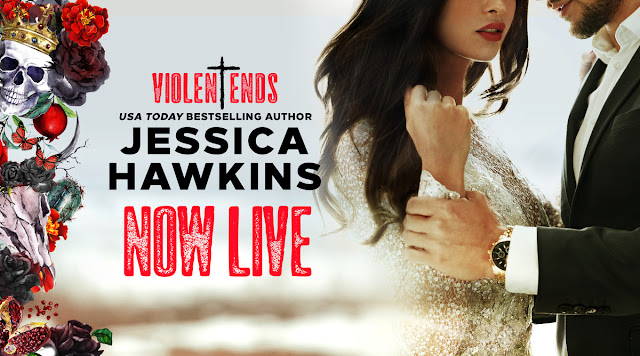violent ends by jessica hawkins now live