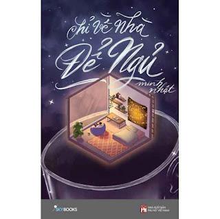 Chỉ Về Nhà Để Ngủ ebook PDF-EPUB-AWZ3-PRC-MOBI