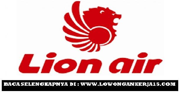 Lowongan Kerja Lion Air Group Minimal SMA SMK Besar Besaran Mei 2019