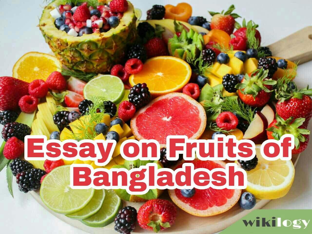 Fruits of Bangladesh Essay & Composition