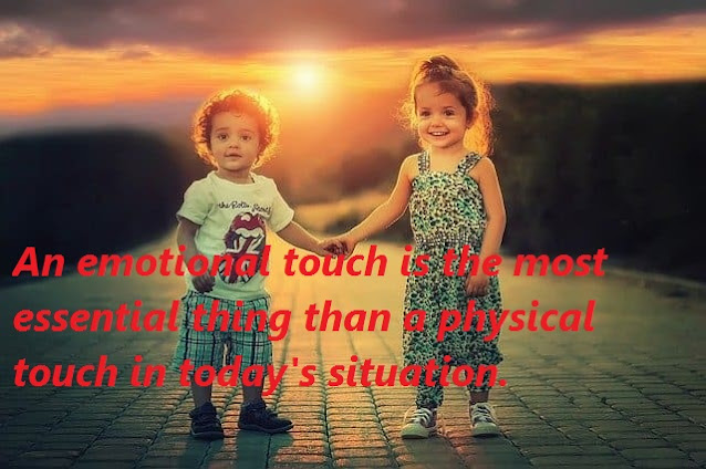 emotional touch is better than physical touch