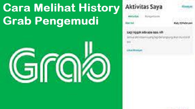 Cara Melihat History Grab