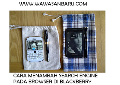 Cara Menambah Search Engine Pada Browser di Blackberry