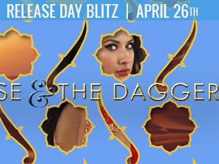 RELEASE DAY GIVEAWAY & EXCERPT - The Rose and The Dagger by Renee Ahdieh