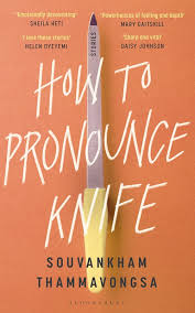 How to Pronounce Knife by Souvankham Thammavongsa book cover