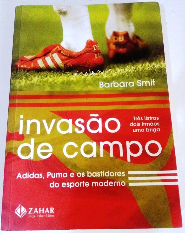 Invasão de Campo Livro sobre a Adidas e Puma