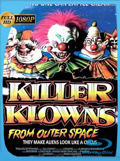 Killer Klowns from Outer Space (1988) HD [1080p] Latino [GoogleDrive]