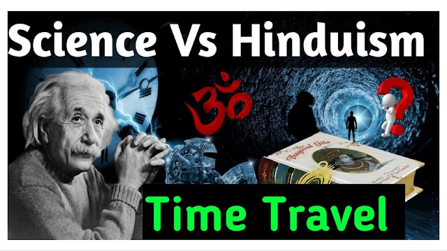 Is Time Travel Possible - Proofs in Hinduism