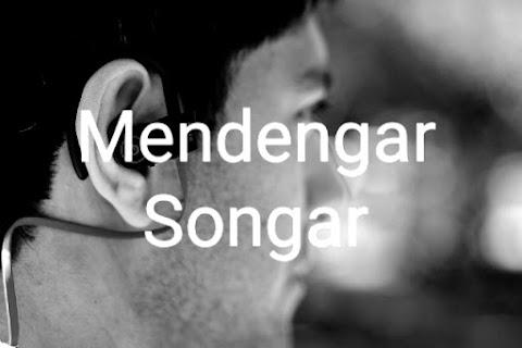 Mendengar Songar