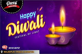*Ad - Happy Diwali : Pizza Paradise : Wazidpur Tiraha Jaunpur | Order Now 9519149797*