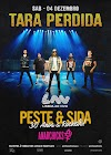 Tara Perdida, Peste & Sida e Anarchicks juntos, em concerto