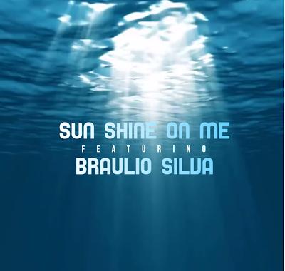 Reinaldo Silva & Braulio Silva - Sun Shine On Me
