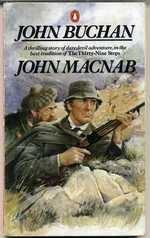 John Buchan: the author who wrote John Macnab