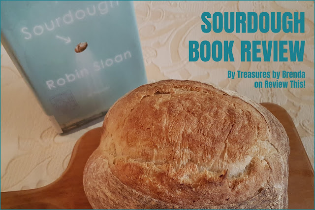 A review of the novel about Sourdough bread by Robin Sloan