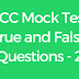 CCC Mock Test True and False in English Set - 2