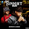 [ Mixtape ] DJ - Joweey - Tonight Ft Caeser Joewi