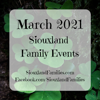 """in background, clovers grow against a dark background. in foreground, the words """"March 2021 Siouxland Family Events"""" and """"SiouxlandFamilies.com Facebook.com/SiouxlandFamilies"""""""