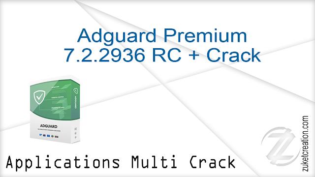 Adguard Premium 7.2.2936 RC + Crack