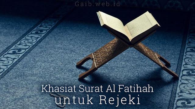 Khasiat Surat Al Fatihah untuk Rejeki