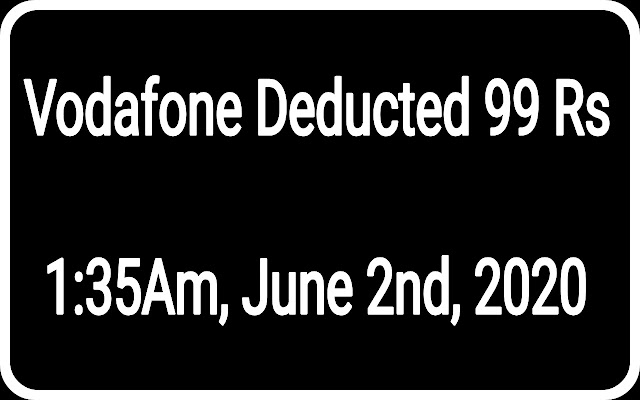 vodafone-deducted-99-rs