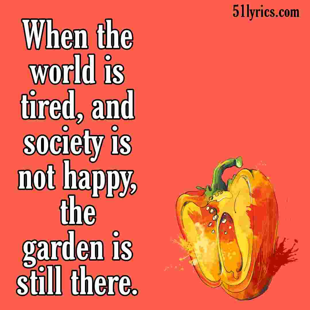 vegetable gardening lover quotes